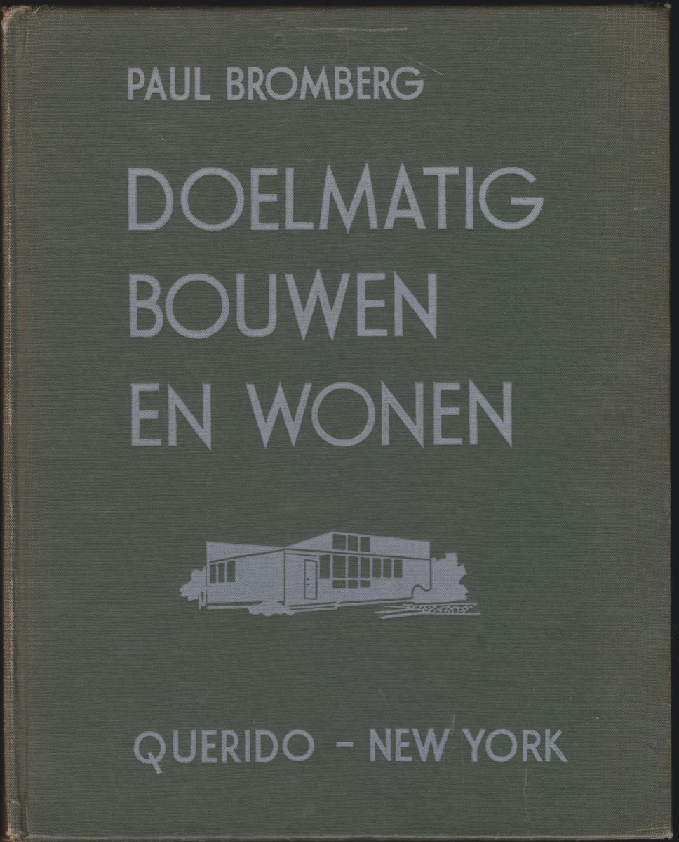 Doelmatig bouwen en wonen / Paul Bromberg